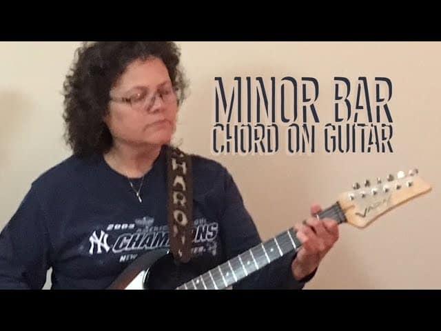 Minor bar chord video