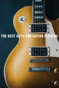 Guitar Gifts for Dad